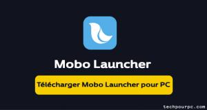 Mobo Launcher pour PC et Mac
