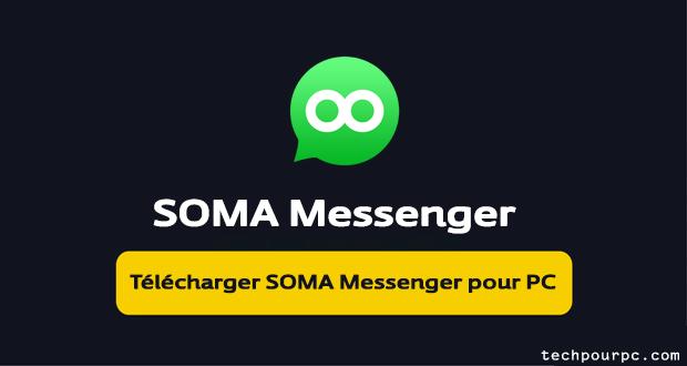 SOMA Messenger pour PC