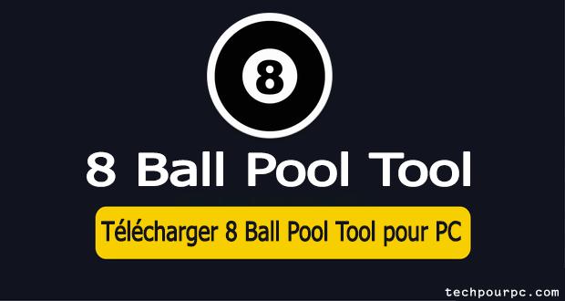 Télécharger 8 Ball Pool Tool pour PC