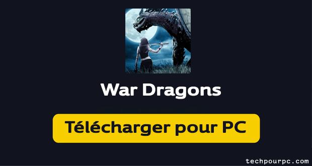 war dragons pour pc