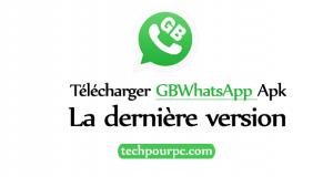 Télécharger GBWhatsApp Apk - La dernière version