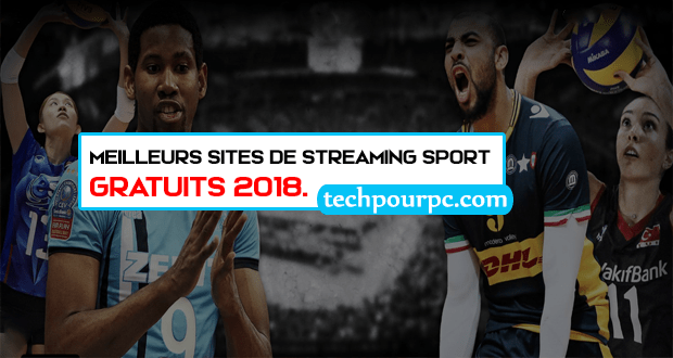 Top 15+ Meilleurs sites de Streaming sport gratuits 2018.