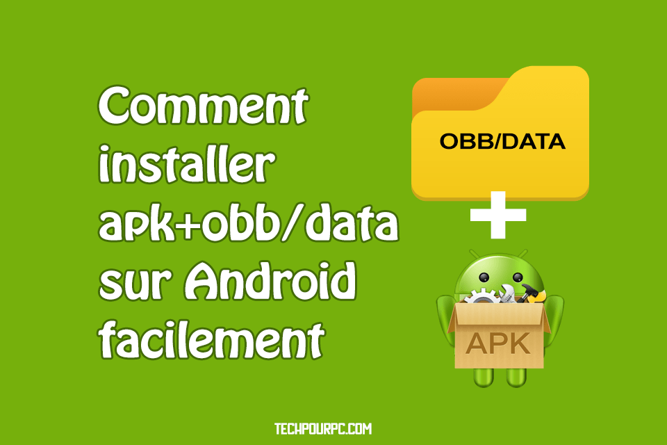 Installer apk + OBB/DATA, telecharger apk+obb, installer fichier obb android, obb android install, comment installer apk obb android, obb data android, telecharger jeux android apk+data, comment installer un jeux apk avec obb, modifier fichier obb