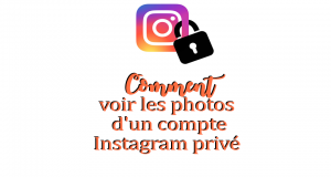 Comment voir les photos d'un compte Instagram privé.