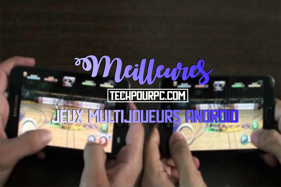 jeux android multijoueur ami, jeux android multijoueur local, jeux android multijoueur wifi, jeux multijoueur android 2019, jeux android pour jouer avec ses amis, jeux coop android, jeux multijoueur Android, jeux foot multijoueur android
