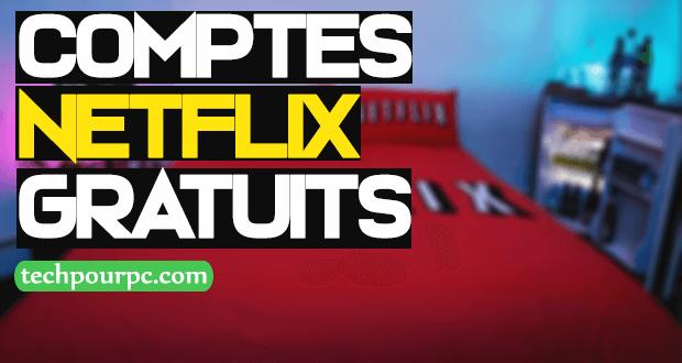 Comptes Netflix gratuits qui fonctionnent