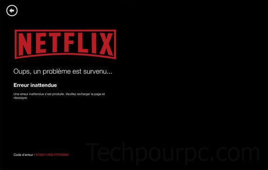 Erreur Netflix, application Netflix ne fonctionne pas Windows 10