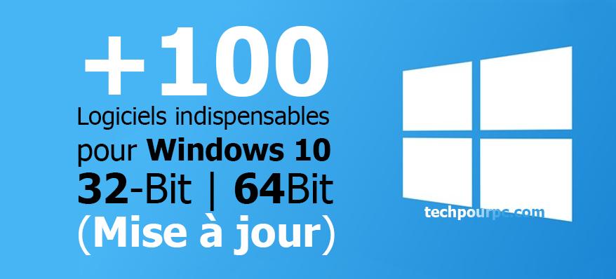Logiciels Windows 10, Logiciels indispensable pour Windows 10, Logiciels importants à télécharger pour Windows 10, Logiciels de base Windows 10