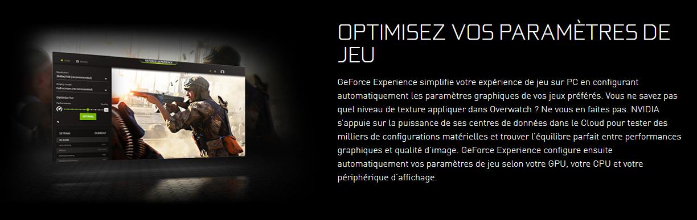 CeForce Experience, OPTIMISER SES PARAMÈTRES DE JEU, Augmenter performance jeux