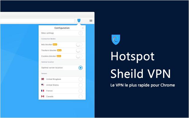 Hotspot ShieldVPN pour CHROME, Vpn Rapide pour Chrome